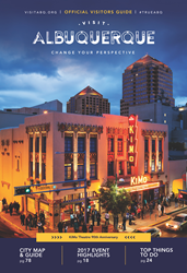 Visit Albuquerque releases the 2017 Official Albuquerque Visitors Guide. A must-have resource for visitors and locals alike, the guide can be ordered online at www.VisitABQ.org.