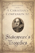 Xulon Press Announces New Book Offering Unique Perspective When Reading Shakespeare
