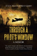 Readers Witness Throwback 'THROUGH A PILOT'S WINDOW'