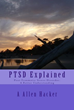 Post Traumatic Stress Disorder (PTSD) Explained by Allen Hacker