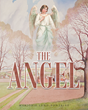 "Marjorie Lund-Fontaine's Newly Released ""The Angel"" is a Faith Renewing Tale of an Orphaned Girl and the Characters the Lord has Put in her Path for her to Succeed"