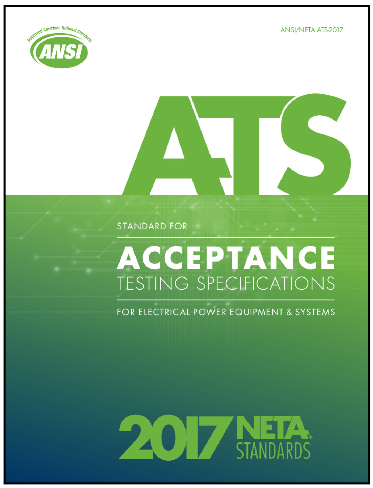 neta u2019s newly updated ansi  neta  u0026 39 standard for acceptance testing specifications u0026 39  2017 edition now