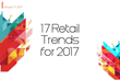 "Fung Global Retail & Technology Unveils ""17 Retail Trends for 2017"" Highlighting Supply Chain Digitalization"