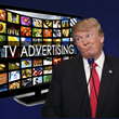 Will President Donald Trump Take a Wrecking Ball to the TV Advertising Industry?
