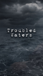 """Brilliantly Original New Interactive Story App """"Troubled Waters"""" Blends a Gripping Storyline with Addictive Gameplay"""