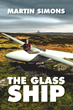 "New Fiction Book ""The Glass Ship"" Focuses on the Adventures of Soaring"