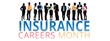 Second Annual Insurance Careers Month to Build on Industry Momentum
