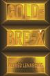 Alfred Lenarciak's GOLD OF BRE-X