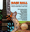 bunny-brunel-and-friends-bass-ball-produced-by-bunny-brunel-stanley-clarke