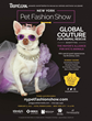 "New York Pet Fashion Show Presented by TropiClean: Kick Off Westminster Weekend & Fashion Week ""Global Couture for Animal Rescue"" Feb 9th, 2017 Hotel Pennsylvania NYC"