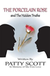 Patty Scott Narrates Story of 'The Porcelain Rose'