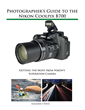 White Knight Press Releases Photographer's Guide to the Nikon Coolpix B700