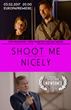 Shoot Me Nicely Festival Poster
