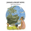 'JAMAICA NIGHT SONG,' a new book by M. Patricia Patterson