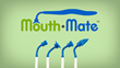 Mouth-Mate Improves Healing and Hygiene For Dental Patients