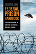 New Book Answers the Real Questions About Federal Prison