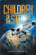 "Everett Croslin's New Book ""Children of the Stars"" is a Suspenseful, Page-Turner that Delves into a World of Science Fiction"