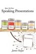 'Spice Up Your Speaking Presentations' Gets New Marketing Push