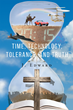 J. Edward's Release, Time, Technology, Tolerance, and Truth is a Biblical Perspective on Modern Times and Explains the Importance of Biblical Truths in Today's Society