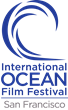 14th Annual International Ocean Film Festival - Tickets on Sale February 2, 2017
