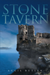 "Aggie Butler's New Book ""Stone Tavern"" is an Imaginative and Thrilling Story of Gods, Courage and Supremacy"