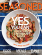 ChopChop Magazine Launches Seasoned, a New Cooking Magazine for Adults 50+