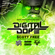 "Brooklyn's Scott Free Release Latest Project ""Digital Dope"""