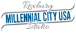 "Eastern Idaho's City of Rexburg Announces ""Millennial City USA"" Brand"