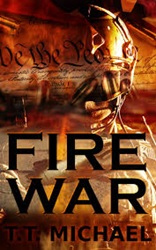 """Fire War"" by T. T. Michael"