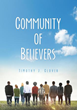 """Xulon Press Announces New Book Seeking to Replace the Abused Word """"Church"""" and End the Division among Believers in Christ"""