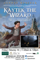 Promotional Poster for Kaytek the Wizard at the Gracie Theatre.
