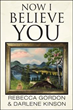 Rebecca Gordon Tells Darlene Kinson 'Now I Believe You'