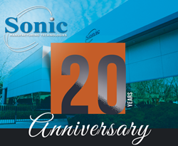 Sonic Manufacturing Technologies celebrates its 20-year anniversary