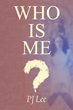 'Who Is Me?' Shares The Author's Spiritual Journey Through Life and Reincarnation