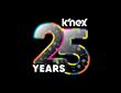 K'NEX® Celebrates 25 Years of American Design & Manufacturing