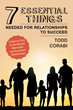 """Todd Corabi's Book """"Seven Essential Things Needed for Relationships to Succeed: A Starting Point for Developing Meaningful and Successful Relationships"""" Is Now Available"""