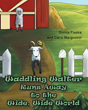 """Authors Donna Flaska and Carol Margosein's new book """"Waddling Walter Runs Away to the Wide, Wide World"""" is an Amusing Tale of One Goat's Path to Self-Discovery."""