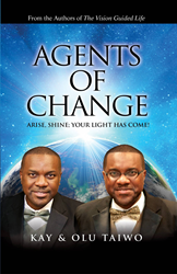 Agents of change are not preoccupied with darkness. They are preoccupied with being the light. The believer in Christ can positively impact the realms of Religion,Media,Family, Government, Entertainment, Education, & Business with the message of grace