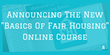The Fair Housing Institute Announces An Updated Online Course
