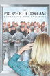 """Author Gina Valdez's Newly Released """"My Prophetic Dream Revealing The End Time"""" is a Step-by-step Guide to Salvation During the Coming Catastrophic Event"""