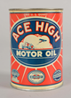 ACE HIGH Motor Oil Quart Can, Estimated at $1,500-3,000.