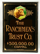 Ranchmen's Trust Co. Glass Sign, Estimated at $12,000-24,000.