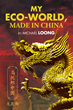 Michael Loong Proposes New, Sustainable Ideology to Achieve Utopia in China