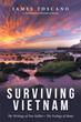 James Toscano's 'Surviving Vietnam' Released