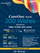 CareOne's 200 Wishes event will raise funds to grant wishes for children with life-threatening conditions. Visit care-one.com/make-a-wish for more information.