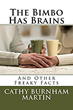 "New Hampshire Author Cathy Burnham Martin's new book ""The Bimbo Has Brains"" Blasts Stereotypes and Much More"