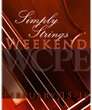WCPE FM Offers Simply Strings Weekend