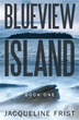 'Blueview Island' Gets New Marketing Campaign
