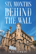"D.L. Stokes's new book ""Six Months Behind The Wall"" is a raw and telling account of one man's life while working in the Statesville Penitentiary."