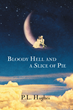 """P. L. Hughes's """"Bloody Hell and a Slice of Pie"""" is biographical fiction based on her parent's lives, with a focus on the possibility of second chances in the next life"""